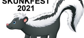 PUBLIC is Welcome to Attend the 19th Annual SKUNKFEST 2021 Rain or Shine